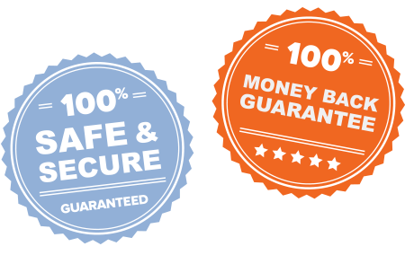 Safe and Secure with our 100% Money Back Guarantee